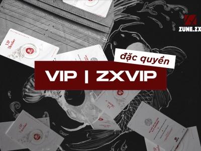 Trở thành V.I.P, ZXVIP Member của Zune.zx sẽ nhận được những gì ?